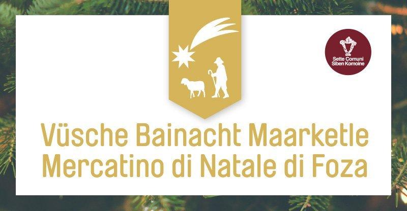Vüsche Bainacht Maarketle – Mercatino di Natale di Foza